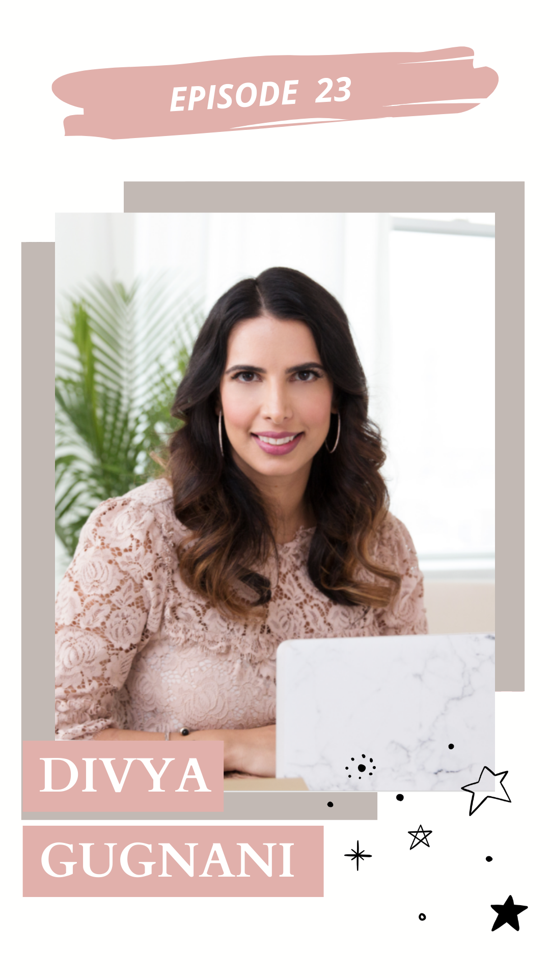 Ep. 23 | Let's Chat About Owning a Beauty Brand with Divya Gugnani